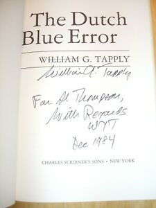 The Dutch Blue Error By William Signed 1st edition Collectible Copy See Listing $50.00