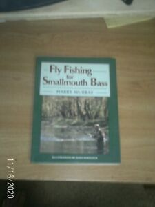 Fly Fishing for Smallmouth Bass by Harry Murray