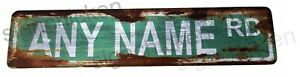 Custom Personalized Street Signs garage sign road sign RUSTY VINTAGE LOOK new