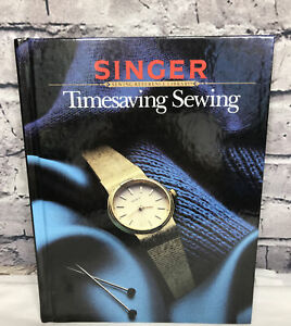 SINGER Timesaving Sewing Sewing Reference Library Hardback Book 1987 $3.99