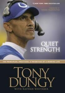 Quiet Strength: The Principles Practices Priorities of a Winning Life $11.33