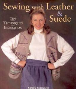 Sewing with Leather amp; Suede Paperback By Scrivano Sandy GOOD $7.81