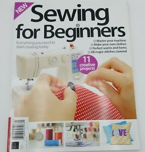 NEW Sewing For Beginners Magazine Issue 11 UK Magazine 11 Creative Projects $11.87