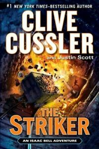 The Striker An Isaac Bell Adventure Hardcover By Cussler Clive GOOD