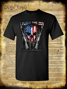 I Plead The 2nd Defend Our Freedom T Shirt 2A USA Flag Skull amp; Rifles Hunting