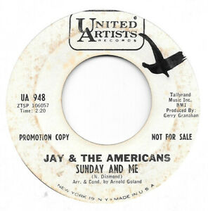 JAY THE AMERICANS Sunday And Me on UA rock PROMO 45 HEAR $15.00