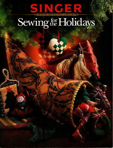 Sewing For the Holidays A Singer Sewing Reference Library Publication Nice $4.49