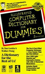 Illustrated Computer Dictionary for Dummies Paperback By Gookin Dan GOOD