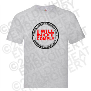 I WILL NOT COMPLY PATRIOT SHIRT $22.99