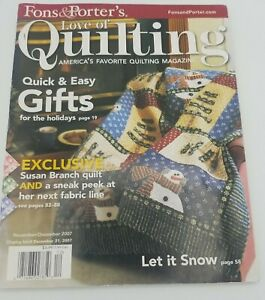 Fons amp; Porter#x27;s Love of Quilting Magazine Nov. Dec. 2007 Quick and Easy Gifts $7.87