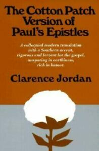 The Cotton Patch Version of Paul#x27;s Epistles Paperback VERY GOOD
