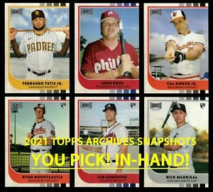 2021 TOPPS ARCHIVES SNAPSHOTS All Base Cards BUY MORE SAVE YOU PICK IN HAND $0.99