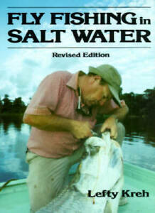 Fly Fishing in Salt Water Revised Edition Hardcover By Kreh Lefty GOOD