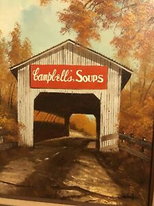 large oil painting covered bridge cambells soup advertizement $2100.00