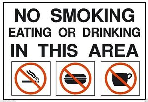 No Smoking Eating or Drinking OSHA Safety Sign Sticker Label D200