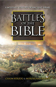 Battles of the Bible: A Military History of Ancient Israel by Mordechai...