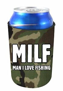 MILF, Man I Love Fishing Funny Can Coolie, Neoprene