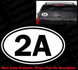 2A 2nd Amendment Sticker Oval Vinyl Decal Car Truck Guns Rights Arms Ammo FA019