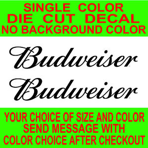 2X-Budweiser Beer Die Cut vinyl decal, car, truck, window, laptop sticker