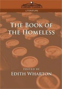 The Book of the Homeless (Paperback or Softback)