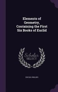Elements of Geometry, Containing the First Six Books of Euclid Hardback or Case