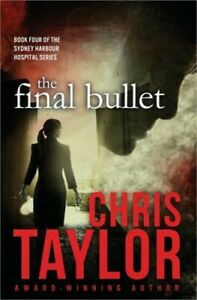 The Final Bullet (Paperback or Softback)