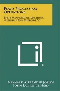 Food Processing Operations: Their Management, Machines, Materials and Methods, V