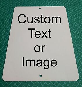 Personalized 8quot; x 12quot; Aluminum Metal Sign Customize with Text or Picture $11.50
