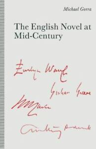 English Novel at Mid-century : From the Leaning Tower Paperback by Gorra Mi...