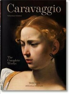 Caravaggio : The Complete Works, Hardcover by Schutze, Sebastian, Brand New, ...