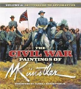 The Civil War Paintings of Mort Kunstler: Volume 4: From Gettysburg to Appomatto $14.79