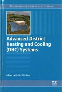 Advanced District Heating and Cooling Dhc Systems Hardcover by Wiltshire Ro...