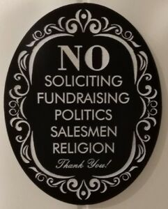 Funny Laser Engraved No Soliciting Romark style Plastic Sign  door plaque
