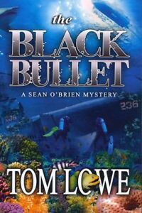 Black Bullet, Paperback by Lowe, Tom, Brand New, Free shipping in the US