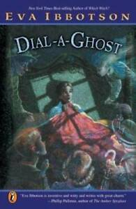 Dial a Ghost Paperback By Ibbotson Eva GOOD