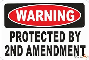 WARNING PROTECTED BY 2ND AMENDMENT Aluminum 8 x 12 Metal Novelty Danger Sign