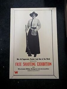 Mrs. Ad Topperwein FREE SHOOTING EXHIBITION Poster Winchester Rifles Shotguns