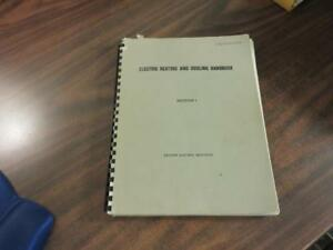 Electric Heating and Cooling Handbook Edison Electric Institute Section I 1962
