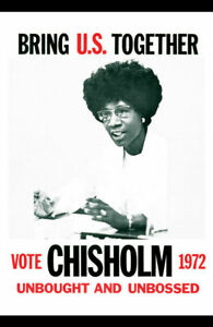 Shirley Chisholm Poster 1972 Unbought and Unbossed Classic Print 11x17