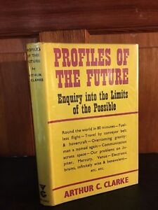 CLARKE ARTHUR C. PROFILES OF THE FUTURE; FIRST EDITION. SIGNED