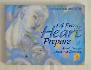 BARBARA CAWTHORNE CRAFTON Book, LET EVERY HEART PREPARE (1998, Paperback)