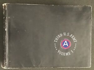 After Action Report 3rd U.S. Army 1 August 1944 - 9 May 1945 Volumes I