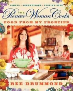 The Pioneer Woman Cooks: Food from My Frontier Hardcover VERY GOOD