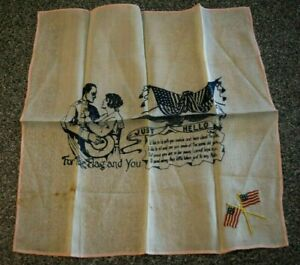 ANTIQUE SILK HANKIE HANDKERCHIEF JUST HELLO FOR THE LAND AND YOU GOING TO WAR