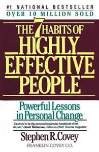 The 7 Habits of Highly Effective People Paperback By Covey Stephen R. GOOD $3.59