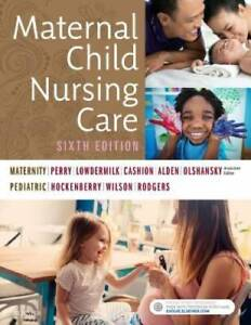 Maternal Child Nursing Care 6e Paperback GOOD