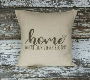 FARMHOUSE Pillow Cover 18X18 HOME WHERE OUR STORY BEGINS