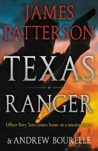 Texas Ranger Hardcover By Patterson James GOOD