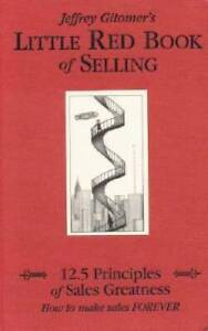 Little Red Book of Selling: 12.5 Principles of Sales Greatness GOOD $3.59
