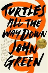 Turtles All the Way Down Signed Edition Hardcover By Green John VERY GOOD $4.39